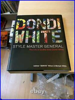 Dondi White Style Master General. The Life of Graffiti Artist Dondi White 2001